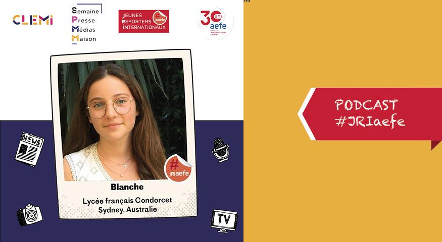 Podcast de Blanche, JRI à Sydney