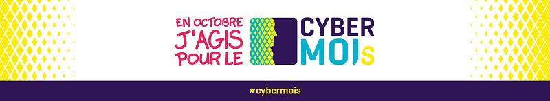 """bannière """"En octobre j'agis pour le cybermoi/s"""""""