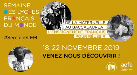 Édition 2019 de la Semaine des lycées français du monde : une invitation à découvrir les atouts de l'enseignement français, de la maternelle au baccalauréat