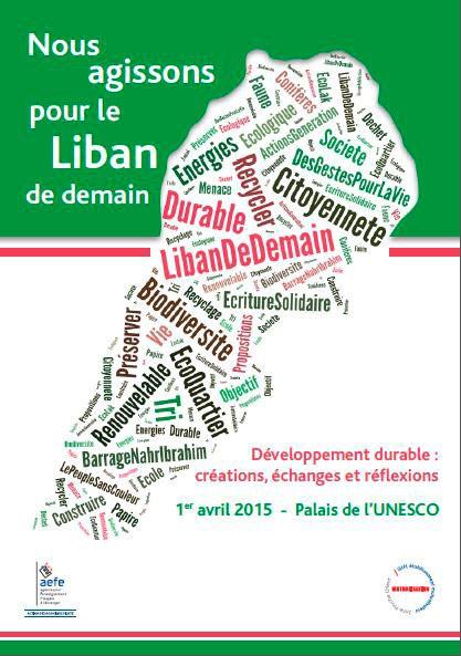 """Affiche de la journée """"Nous agissons pour le Liban"""" qui s'est déroulée au palais de l'UNESCO le 1er avril © AEFE"""