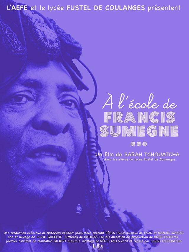 """Affiche du film """"À l'école de Francis Sumegné"""" © Lycée français Fustel-de-Coulanges"""