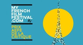 """""""J'aime MyFrenchFilmFestival"""" et le prix AEFE de la critique : action !"""