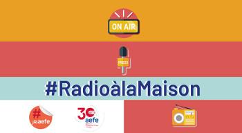 """""""C'est du fait maison, quand les JRI AEFE racontent leur confinement…"""" : retour sur une série radiophonique Radios Réseau (avril-juillet 2020)"""
