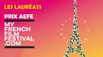 Prix AEFE de MyFrenchFilmFestival 2018 : les lauréats sont…