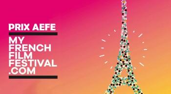 Prix AEFE de MyFrenchFilmFestival : le concours est lancé !