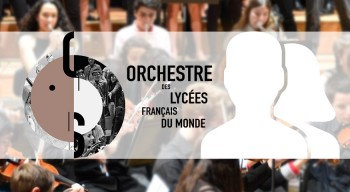 Opus IV de l'Orchestre des lycées français du monde : les candidatures sont attendues avant le 1er octobre