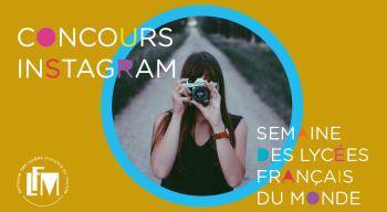 """""""Regards sur mon lycée français"""" : un concours photographique sur Instagram"""