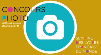 #SemaineLFM 2021 : le concours photo « Élève des lycées français du monde » sur Instagram est lancé !