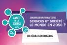Concours d'anticipation sur le thème « Sciences et sociétés : le monde en 2050 ? » : le palmarès est dévoilé