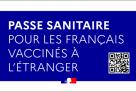 Demande de passe sanitaire en cas de vaccination à l'étranger (procédure pour les ressortissants français et leurs ayants droit)