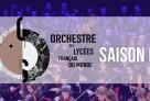 Les musiciens de l'Orchestre des lycées français du monde - saison 2017/2018