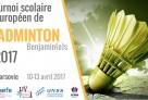 Tournoi scolaire européen de badminton 2017 : appel à participations