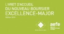 Consultez la brochure « Livret d'accueil du nouveau boursier Excellence-Major »