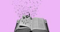 Le Concours des dix mots: une opération annuelle pour célébrer artistiquement la langue française