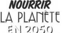 """Concours de clips """"Comment nourrir la planète en 2050?"""" : sélection de 11 clips"""