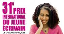 31e édition du Prix international du jeune écrivain de langue française : à vos plumes !