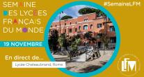 J1 de #SemaineLFM : suivez l'ouverture depuis le lycée Chateaubriand de Rome