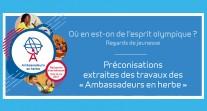 Préconisations des ambassadeurs en herbe 2017 pour l'organisation des prochains JO