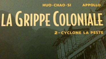 Détail de la couverture du tome 2 de la série « La Grippe coloniale ».