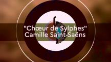 Saison 2020-2021 de l'OLFM : interprétation à distance du Chœur des Sylphes de Camille Saint-Saëns