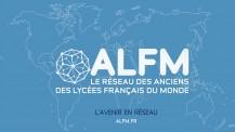 ALFM.FR, le réseau des anciens des lycées français du monde